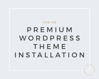 Wordpress installation service for premium Wordpress theme