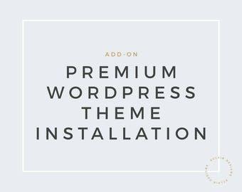 Premium Wordpress Theme Installation Service