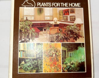 Vintage Book Plants For The Home 1976 Binder Full Of References on Houseplants