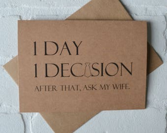 1 DAY 1 DECISION after that ask my wife funny card groomsman cards kraft bridal party groomsman proposal funny wedding card best man cards