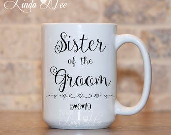 Personalized Sister of the Groom Mug, Bridal Party Gift, Wedding Party Gift Wedding Gift for Sister Personalized Sister of Bride Gift MPH223