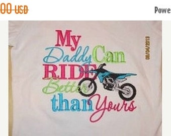 20% OFF Entire Shop My Daddy Can RIDE Better than Yours Custom saying embroidered t-shirt or one piece w/snaps, kids boys girls gift