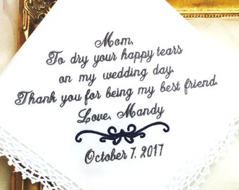 Mother of The Bride Gift -  Gift - Handkerchief - To Dry Your happy Tears- BEST FRIEND - Weddings -  Hankerchief - Hanky - Hankie -wedding