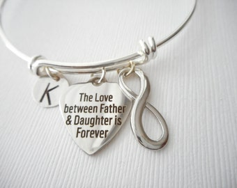 The Love between Father & Daughter is Forever, Infinity- Initial Bangle/ Daughter Quote Jewelry, Young Girls Jewelry, bridesmaid