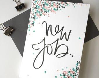 New Job - Congratulations- Greeting Card -