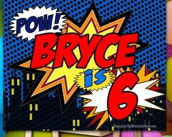 Superhero Birthday Poster. Backdrop - Printable sign - DIY Print candy buffet sign, dessert table, super hero, heroine,