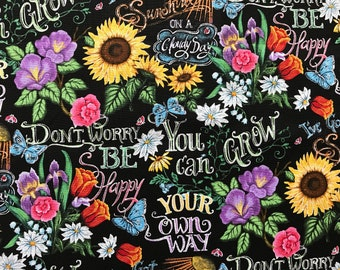 Black Floral Fabric by the Yard-Positive Quotes Fabric -Quilt Fabric-Apparel Fabric-Home Decor Fabric-Fat Quarter-Craft Fabric-Fat Quarters