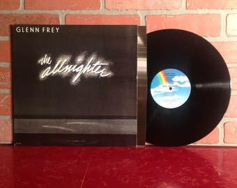 GLENN FREY The Allnighter Vinyl Record Album LP 1984 The Eagles Classic Rock Pop Music Vintage