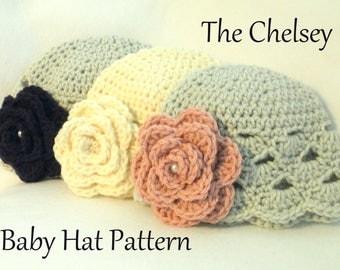 Crochet PATTERN Baby Hat PATTERN The Chelsey Baby Hat Pattern Crochet Pattern Baby Girl Pattern Crochet Pattern Baby Girls Hat Pattern