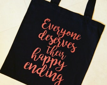 Everyone Deserves Their Happy Ending, Rigina Mills, Emma Swan, Once Upon A Time, OUAT, Oncer Gift, Hand Printed, Tote Bag, Fiver Friday