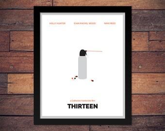 Thirteen (2003 Movie) - Minimal Movie Poster