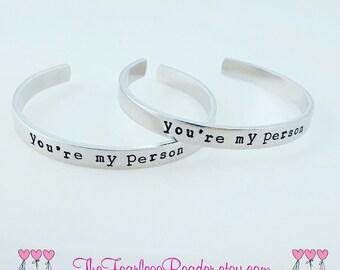 You're My Person Bracelets, Cuff Bracelet, Customized Bracelet, Grey's Anatomy, BFF Bracelet, Handstamped Bracelet, You're My Person
