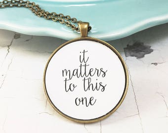 It Matters to This One Adoption Gifts Foster Care Necklace Jewelry Gotcha Day