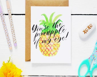 SALE - HALF PRICE - You're the Pineapple of my eye! - Postcard