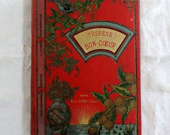Therese Bon-Coeur by Mme. De Paloff, antique french hardback book novel