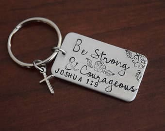 Be Strong & Couragous ~ Joshua 1:9  Key Chain with Cross Charm~Light Weight Aluminum