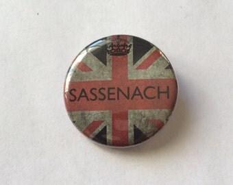 Sassenach Outlander Pin Outlander Inspired Pin/Pinback Button Diana Gabaldon Book Series Outlander Button Outlander Badge