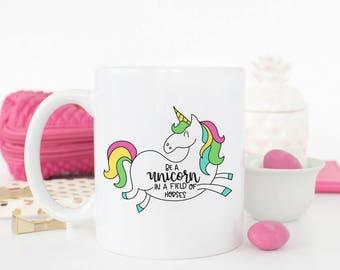 Mother's Day Gift - Unicorn Mug - Be A Unicorn Mug - Be A Unicorn In A Field Of Horses Mug - Unicorn Gift - Unicorn Coffee Mug