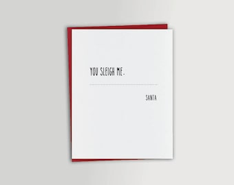 You sleigh me. - A Creepy Note from Santa Card