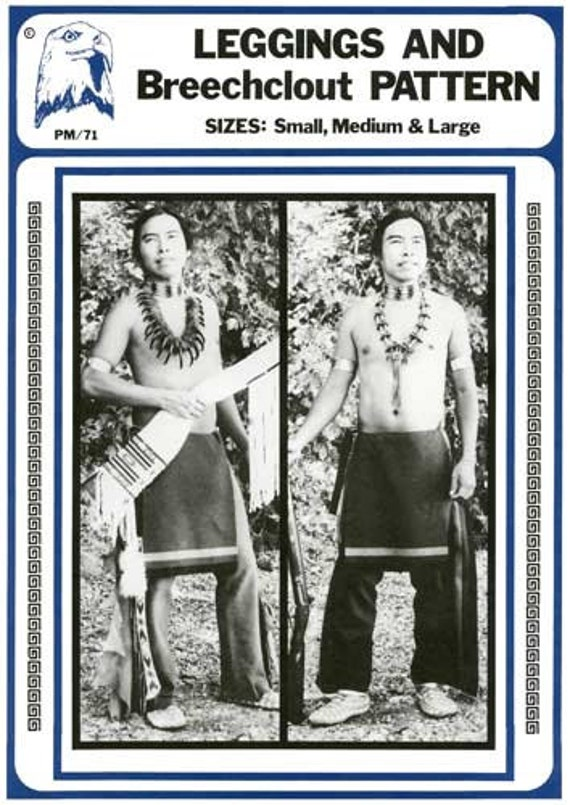 Native American Indian Men's Leggings & Breechclout sizes S-M-L Eagle's View Sewing Pattern # 71