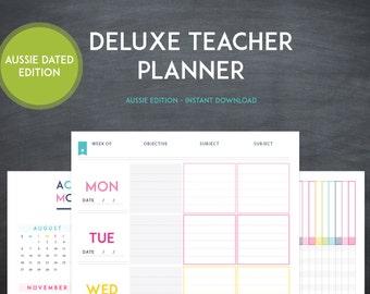 Australian Dated Deluxe Teacher Planner -  INSTANT DOWNLOAD - 20+ Organizational Printables - Teacher Lesson Planner - 2017