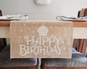 Happy Birthday Burlap Table Runner, special celebrationTable Runner, Farmhouse Table Runner * Free Shipping*