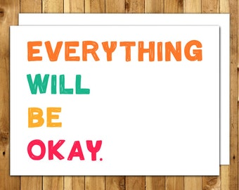 Encouragement Card - Get Well Card - Hang In There Card - Sympathy Card - Thinking Of You Card - Empathy Card - Everything Will Be Ok