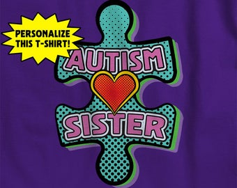 Autism Sister T-Shirt