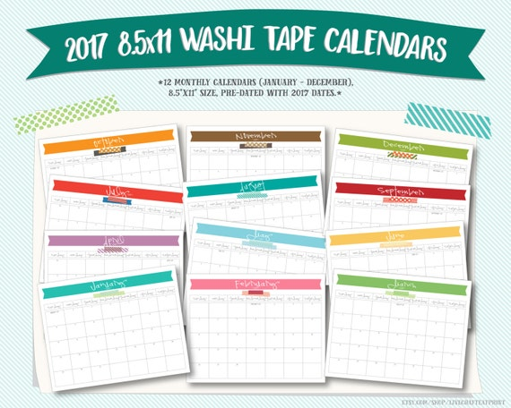"""2017 8.5""""x11"""" Washi Tape Printable Monthly Calendars"""
