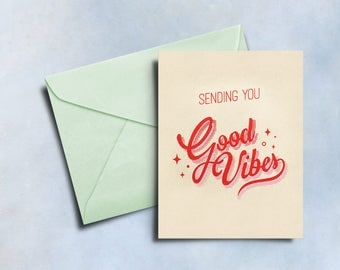 Sending You Good Vibes Screen Printed Greeting Card