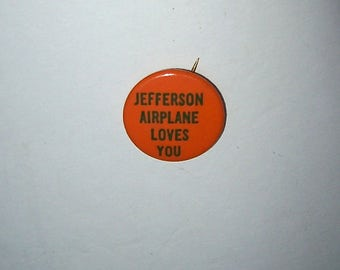 "Authentic Circa 1966 - 1967 ""JEFFERSON AIRPLANE Loves You""  Pinback BUTTON Pin - San Francisco Rock Concert"