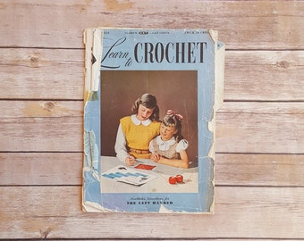 Crocheting Magazine Learn to Crochet Book Includes Directions for the Left Handed 1940s Vintage Crochet Guide 40s Retro Old Booklet Graphics