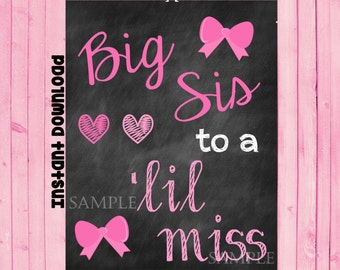 Printable Pregnancy Big Sister Announcement Photo prop // Pregnancy Reveal // Gender Reveal // Lil Miss // Sisters // INSTANT DOWNLOAD