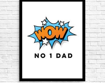 Instant download printable, No 1 Dad, daddy love, father, pops, cartoon graphic, wow speech bubble, comic book art, Father's Day,