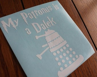My Patronus is a Dalek, Harry Potter, Doctor Who decal