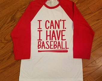 I cant I have baseball tee