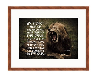 Your Enemy Prowls like a Lion - Bible Verse Art - 1 Peter 5:8