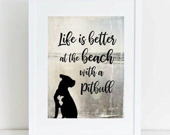Pitbull Wall Art, Pit Bull Art Print, Nautical Decor, Pitbull Gifts, Beach Decor, Coastal, Coastal Beach Decor, Life is Better at the Beach