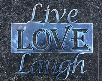 Live Love Laugh Metal Art Sign