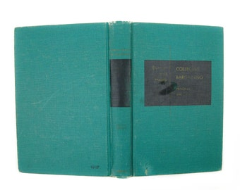 """Vintage 1955 Turquoise School Text Book-""""Collective Bargaining Principles and Cases"""" by John T Dunlop & James J Healy,Irwin Series Economics"""