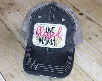 One Blessed Mama Distressed Trucker Hat or Baseball Cap