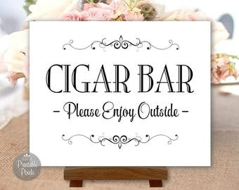 Cigar Bar Printable Wedding Sign, Black and White, Party Sign, Choose Your Size (#CIG1B)