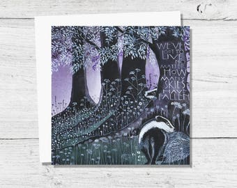 NEW We've Got to Live - Badgers Greetings Card with Typography / Quotation by DH Lawrence