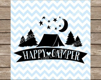 Camping svg Happy Camper svg Tent svg Camping svg Summer svg Camp svg file cutting file dxf silhouette cameo cricut cut file heat transfer
