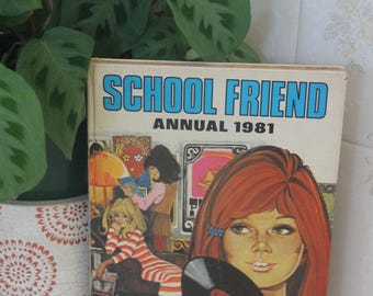 Vintage 1981 School Friend Annual Book. Retro 1980s Teenage Annual Book, Comics, Stories and Ballet.