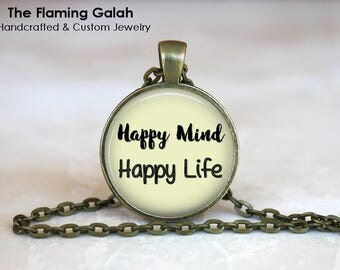 HAPPY MiND HAPPY LiFE Quote •  Happy Quote •  Happiness Quote •  Ze0n Quote • Inspirational • Gift Under 20 • Made in Australia •  (P0097)