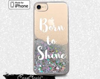 Born To Shine Quote White Cursive Cute New Liquid Glitter Sparkle Case iPhone 6 and 6s iPhone 6 Plus and 6s Plus iPhone 7 and iPhone 7 Plus