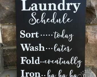 Laundry Schedule wood sign, Ready to Ship, 11.25x14