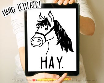 Horse SVG Cut File, Hand Drawn Horse Vector File, Silhouette SVG, Cricut Cut File, Hay Is For Horses Graphic Overlay, Horse Cut File, Decal