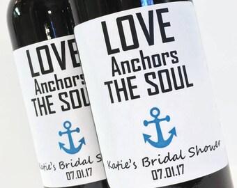 Love Anchors the Soul Bridal Shower Favor, Wedding Favor, Custom Mini Wine Bottle or Mini Champagne Labels for Nautical wedding